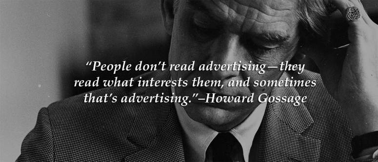 Howard Gossage black and white photo with advertising quote