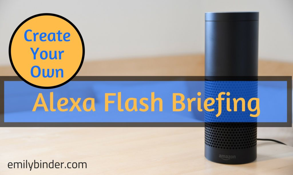 Guide to create your own Alexa Flash Briefing