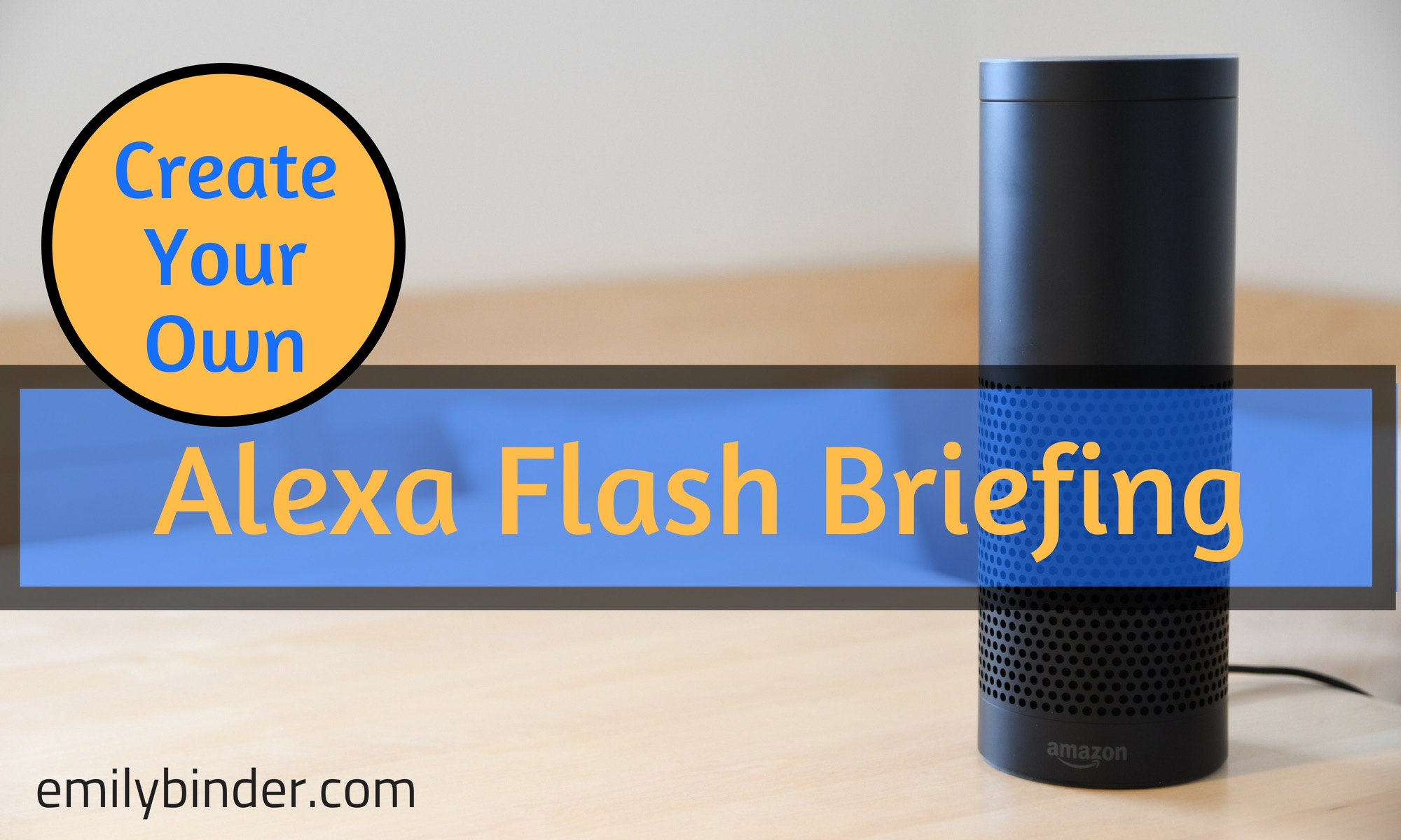 How to Create an Alexa Flash Briefing for Free – 3 Tools Reviewed